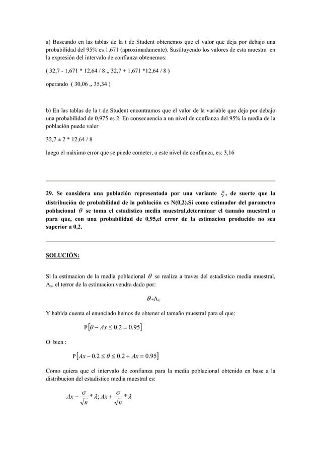 a) Buscando en las tablas de la t de Student obtenemos que el valor que deja por debajo una  probabilidad del 95% es 1,671...