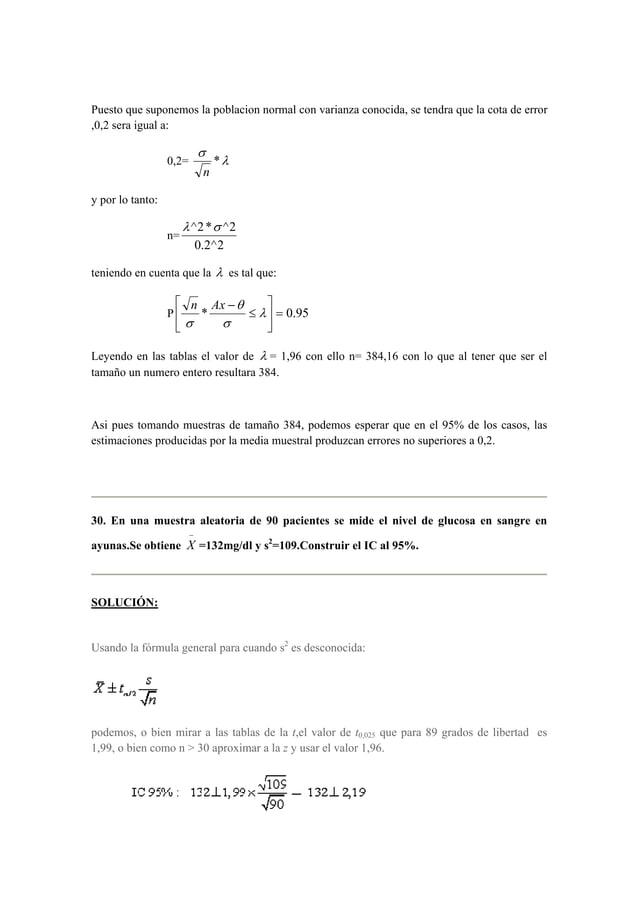 Puesto que suponemos la poblacion normal con varianza conocida, se tendra que la cota de error  ,0,2 sera igual a:  σ  *  ...
