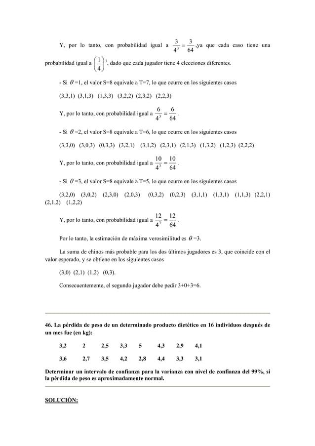 Y, por lo tanto, con probabilidad igual a  3  = 3  ,ya que cada caso tiene una  3 64  4      4  probabilidad igual a  ...