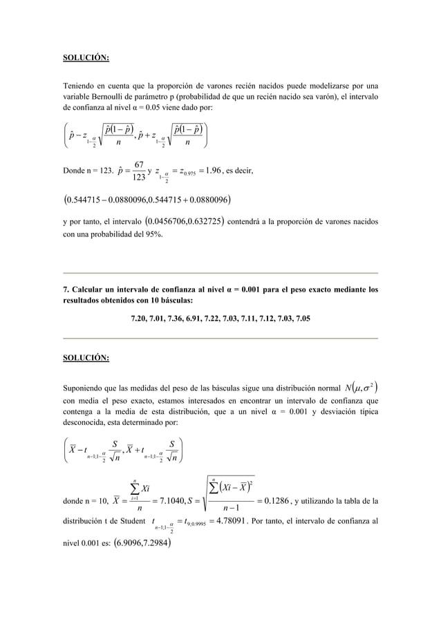 SOLUCIÓN:  Teniendo en cuenta que la proporción de varones recién nacidos puede modelizarse por una  variable Bernoulli de...
