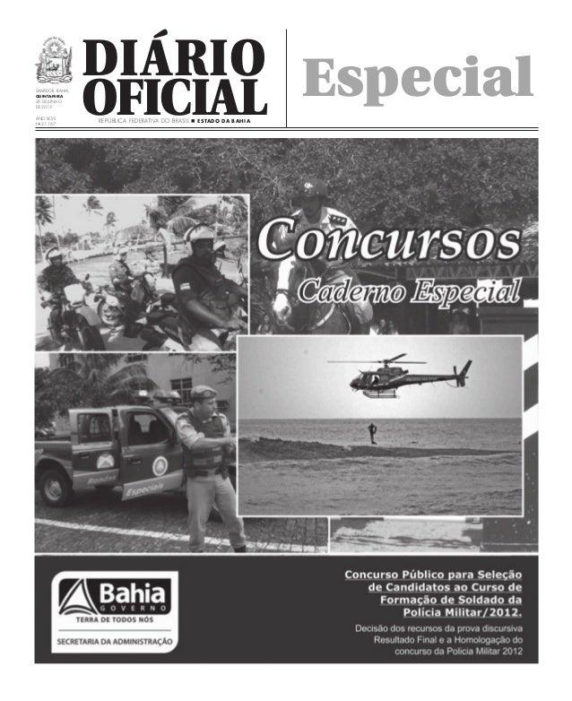 DiárioOficialSalvador, Bahia,quinta-FEIRA20 DE junhode 2013Ano XCvIINo21.167República Federativa do Brasil n Estado da Bah...