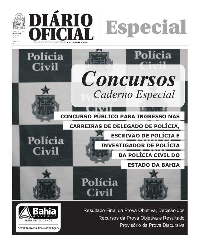 DiárioOficialSalvador, Bahia,QUARTa-FEIRA29 de maiode 2013Ano XCVIINo21.151República Federativa do Brasil n Estado da Bahi...