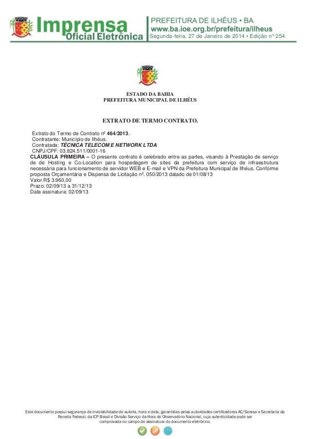 Segunda-feira, 27 de Janeiro de 2014 • Edição n° 254  ESTADO DA BAHIA PREFEITURA MUNICIPAL DE ILHÉUS  EXTRATO DE TERMO CON...