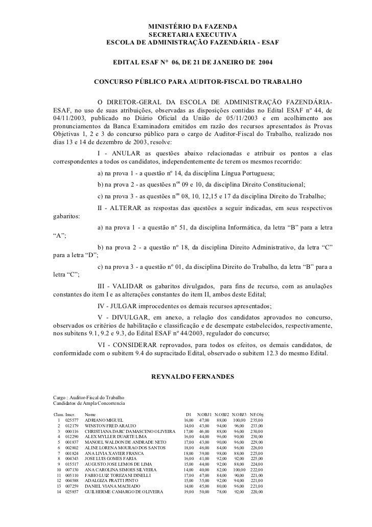 MINISTÉRIO DA FAZENDA                                   SECRETARIA EXECUTIVA                         ESCOLA DE ADMINISTRAÇ...