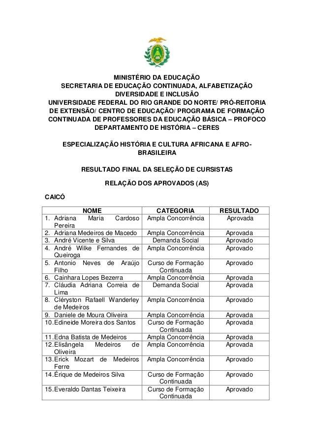MINISTÉRIO DA EDUCAÇÃO  SECRETARIA DE EDUCAÇÃO CONTINUADA, ALFABETIZAÇÃO DIVERSIDADE E INCLUSÃO  UNIVERSIDADE FEDERAL DO R...