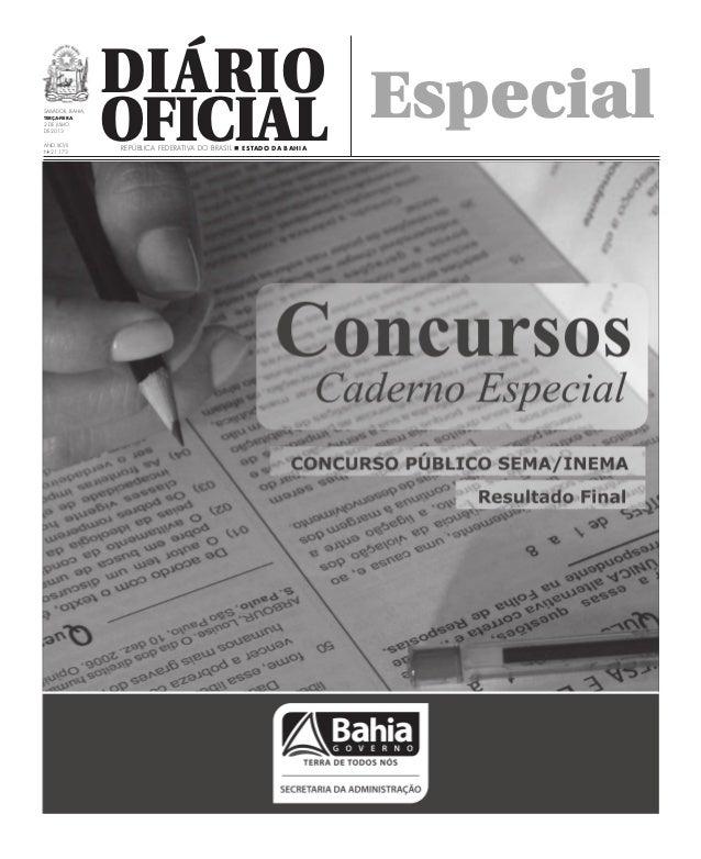 Diário OficialSalvador, Bahia, terça-FEIRA 2 DE julho de 2013 Ano XCvII No 21.173 República Federativa do Brasil n Estado ...