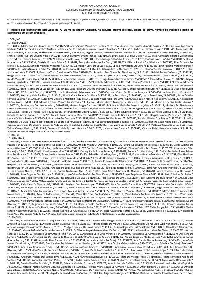 1 ORDEM DOS ADVOGADOS DO BRASIL CONSELHO FEDERAL DA ORDEM DOS ADVOGADOS DO BRASIL XV EXAME DE ORDEM UNIFICADO O Conselho F...