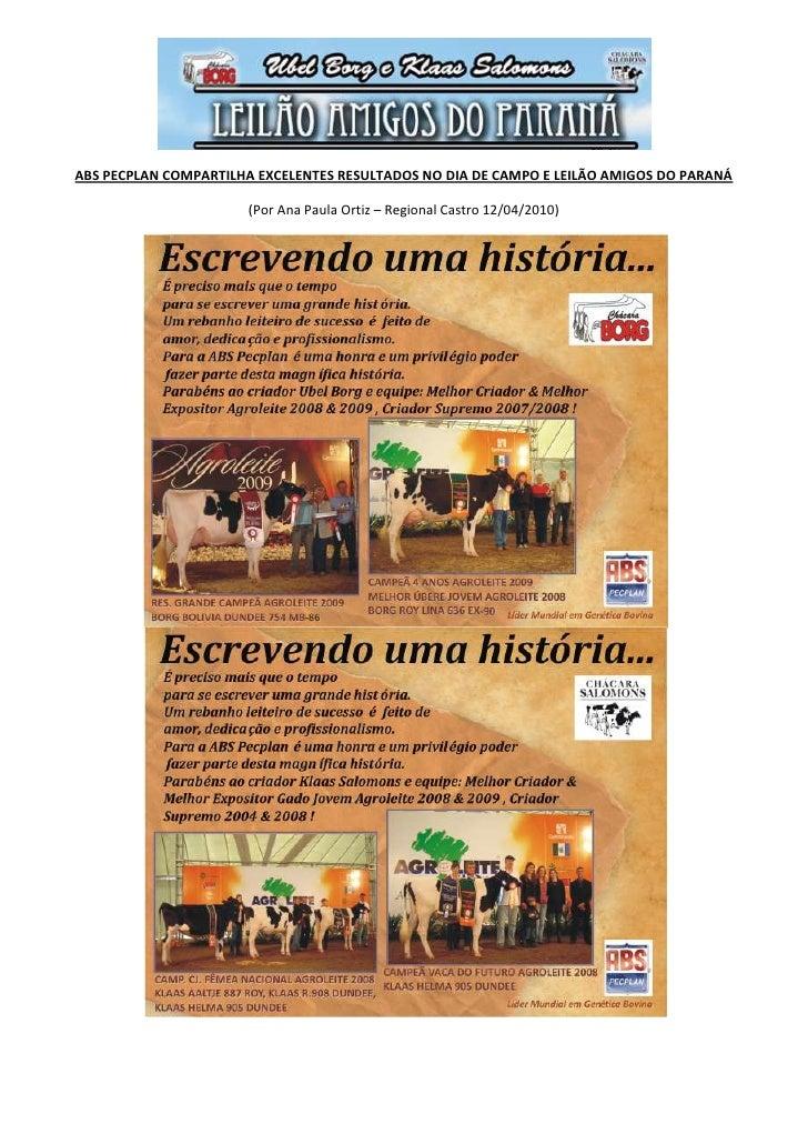 ABS PECPLAN COMPARTILHA EXCELENTES RESULTADOS NO DIA DE CAMPO E LEILÃO AMIGOS DO PARANÁ<br />(Por Ana Paula Ortiz – Region...