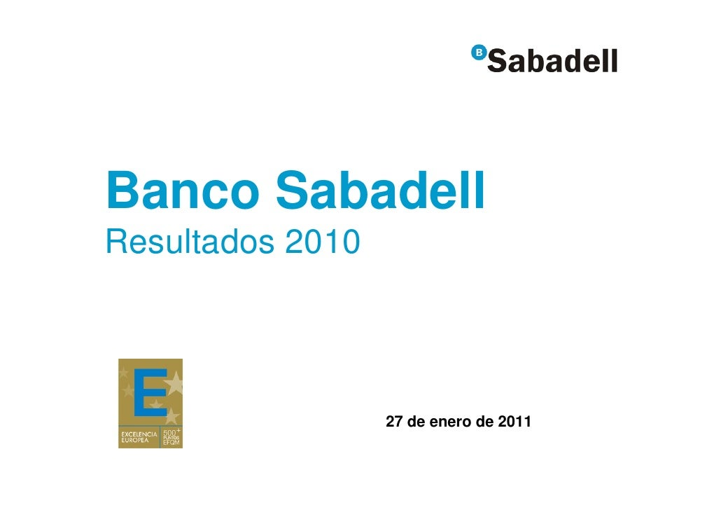 Banco SabadellResultados 2010                  27 de enero de 2011