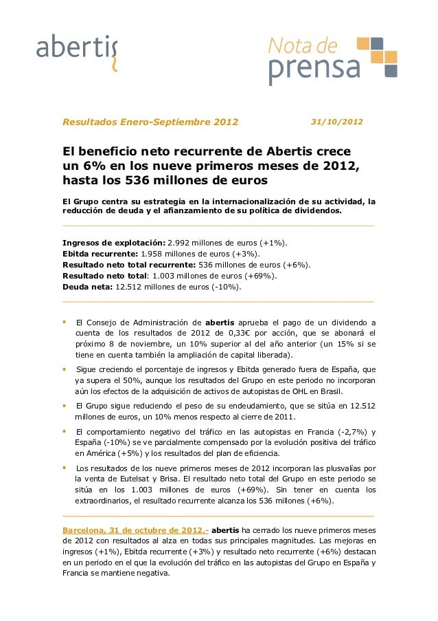 Resultados Enero-Septiembre 2012                                     31/10/2012El beneficio neto recurrente de Abertis cre...
