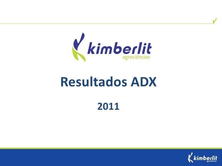 Resultados ADX     2011
