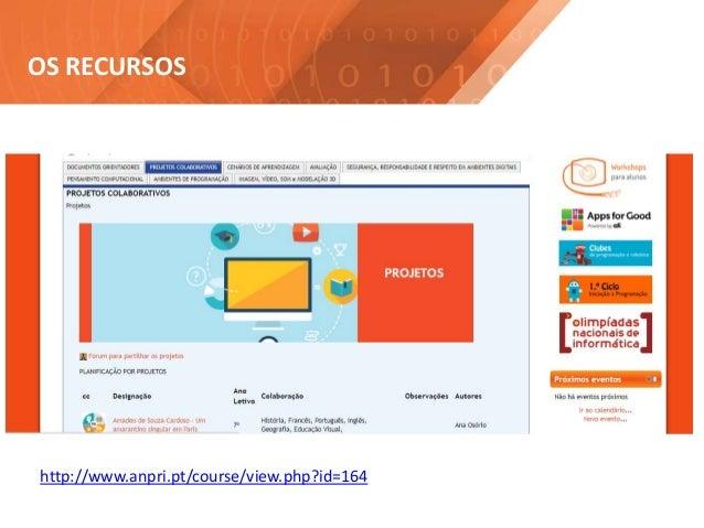 http://www.anpri.pt/course/view.php?id=164 OS RECURSOS