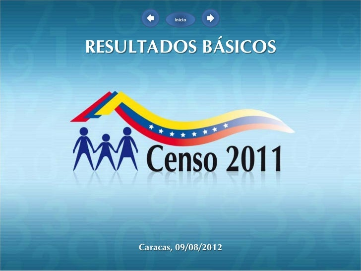InicioRESULTADOS BÁSICOS     Caracas, 09/08/2012