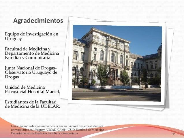 Agradecimientos Equipo de Investigación en Uruguay Facultad de Medicina y Departamento de Medicina Familiar y Comunitaria ...