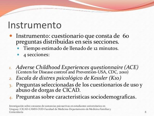Instrumento  Instrumento: cuestionario que consta de 60 preguntas distribuidas en seis secciones.  Tiempo estimado de ll...