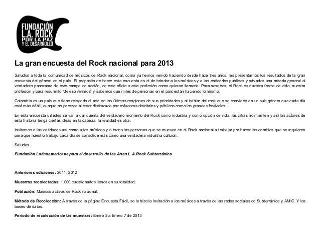 La gran encuesta del Rock nacional para 2013Saludos a toda la comunidad de músicos de Rock nacional, como ya hemos venido ...