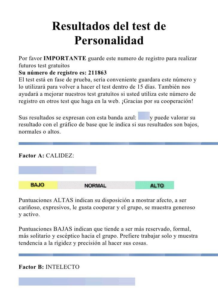 Resultados del test de                 Personalidad Por favor IMPORTANTE guarde este numero de registro para realizar futu...