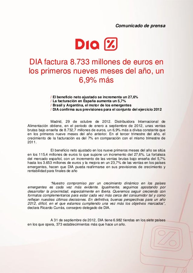 Comunicado de prensaDIA factura 8.733 millones de euros enlos primeros nueves meses del año, un               6,9% más    ...