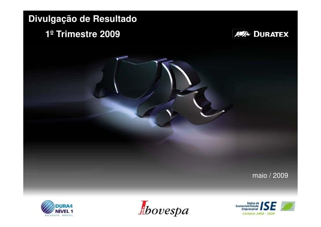 Divulgação de Resultado    1    1º Trimestre 2009                               maio / 2009                               ...