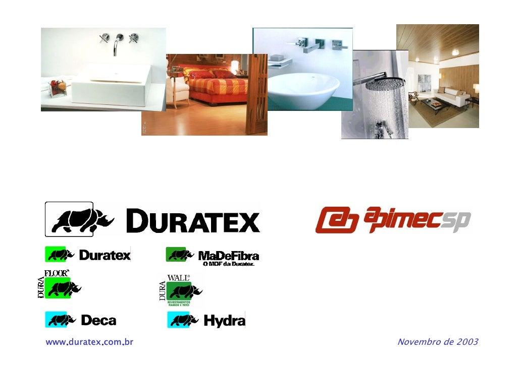 www.duratex.com.br   Novembro de 2003
