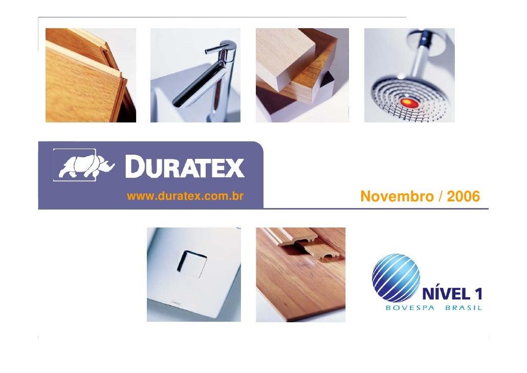 www.duratex.com.br   Novembro / 2006     1