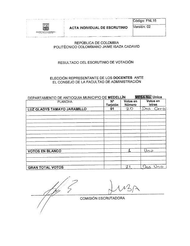 Código:  FNL16 ersión:  02           ACTA INDIVIDUAL DE ESCRUTINIO     _ REPÚBLICA DE COLOMBIA POLITECNICO COLOMBIANO JAIM...