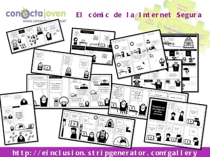 El cómic de la Internet Segura http://einclusion.stripgenerator.com/gallery