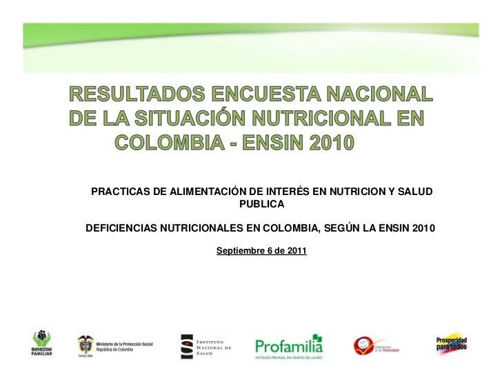 PRACTICAS DE ALIMENTACIÓN DE INTERÉS EN NUTRICION Y SALUD                        PUBLICADEFICIENCIAS NUTRICIONALES EN COLO...