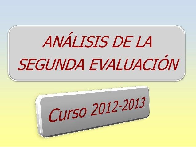 ANÁLISIS DE LA SEGUNDA EVALUACIÓN