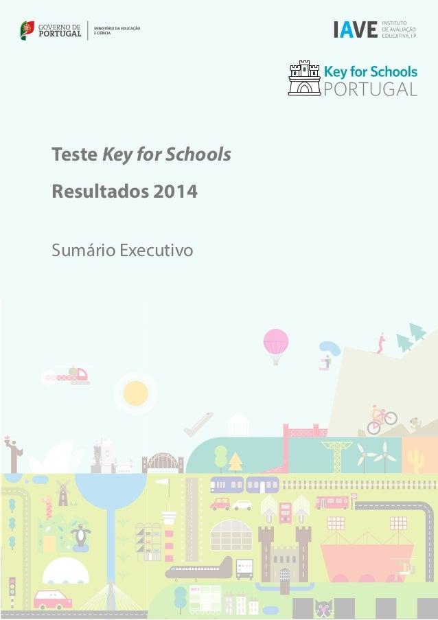 Teste Key for Schools  Resultados 2014  Sumário Executivo