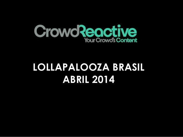 LOLLAPALOOZA BRASIL ABRIL 2014