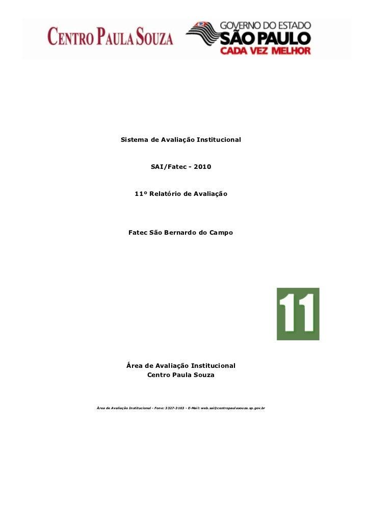 Sistema de Avaliação Institucional                              SAI/Fatec - 2010                     11º Relatório de Aval...