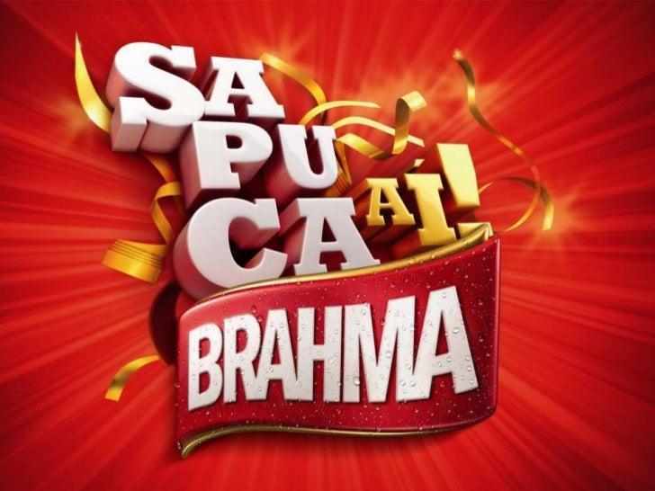 Repercussão           A Campanha #Sapucar do Camarote Brahma teve uma           grande repercurssão nas redes sociais dura...