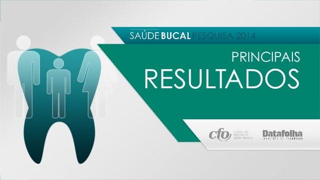 PRINCIPAIS RESULTADOS  • A maioria dos brasileiros avalia positivamente o estado de saúde pessoal.  Para 65%, o estado de ...