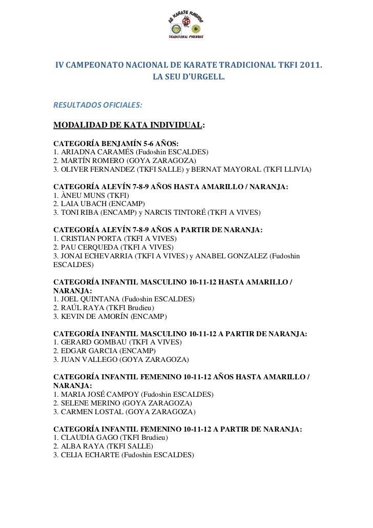 IV CAMPEONATO NACIONAL DE KARATE TRADICIONAL TKFI 2011.                   LA SEU DURGELL.RESULTADOS OFICIALES:MODALIDAD DE...