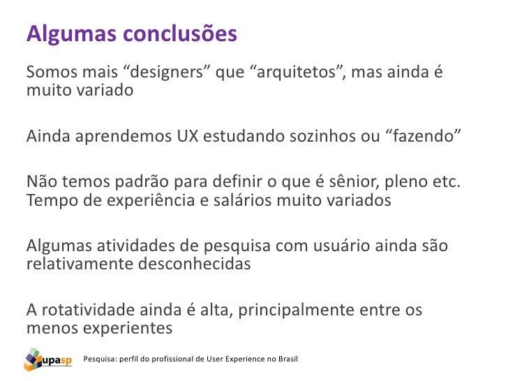 Algumas conclusõesQuer se dar bem?trabalhe como CLTem um portal em São Paulomude de emprego de vez em quandofaça freelases...