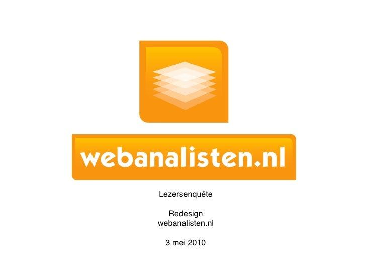 Lezersenquête    Redesign  webanalisten.nl    3 mei 2010