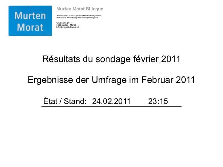 Murten Morat Bilingue      Association pour la promotion du bilinguisme      Verein zur Förderung der Zweisprachigkeit    ...