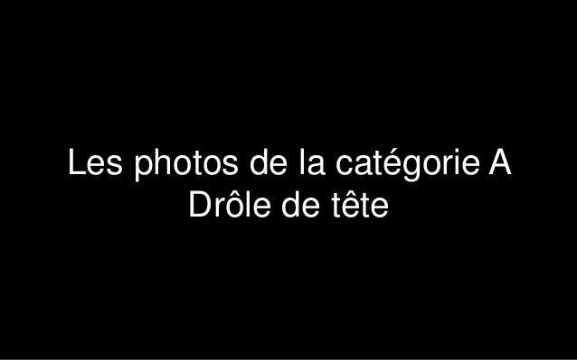 Participants au concours photos Noé - Année 2014 Slide 2