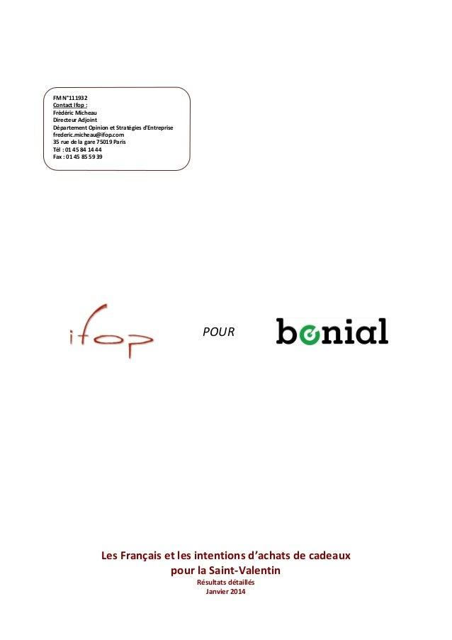 FM N°111932 Contact Ifop : Frédéric Micheau Directeur Adjoint Département Opinion et Stratégies d'Entreprise frederic.mich...