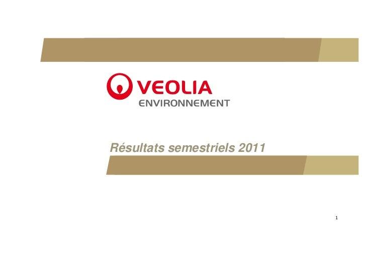 Résultats semestriels 2011                             1