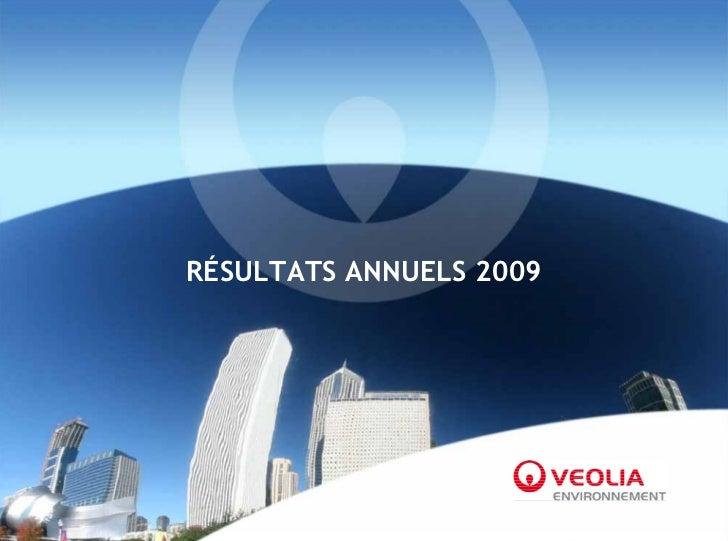 RÉSULTATS ANNUELS 2009