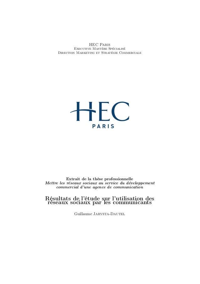 HEC Paris Executive Mastère Spécialisé Direction Marketing et Stratégie Commerciale Extrait de la thèse professionnelle Me...