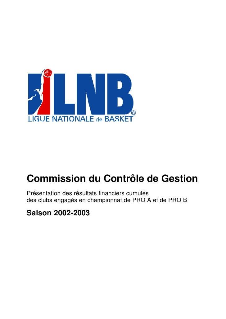 Commission du Contrôle de Gestion Présentation des résultats financiers cumulés des clubs engagés en championnat de PRO A ...