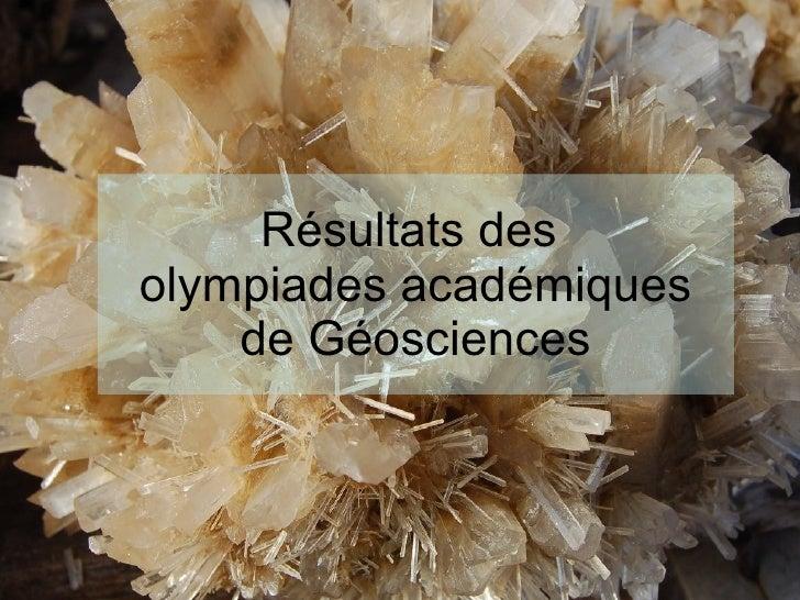 Résultats des  olympiades académiques de Géosciences