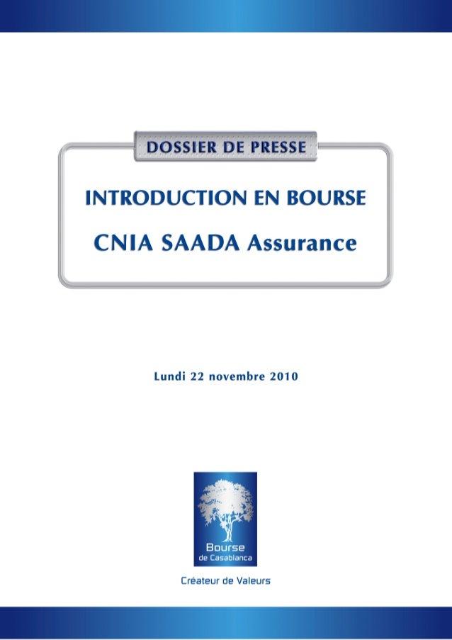 PrésentationdeCNIASAADAAssurance   Datedecréation    :1949 Formejuridique    :SociétéAnonymeàcon...