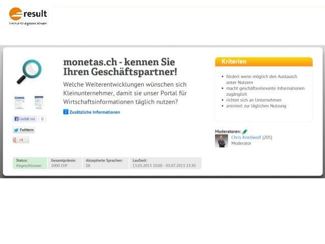 http://j79.eu/s/monetas (Nur mit kostenlosem Nutzeraccount sind alle Ideen einsehbar.)