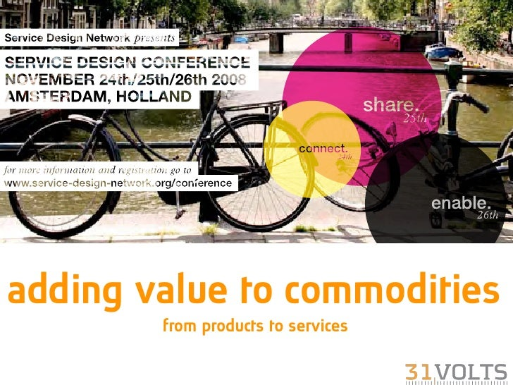 adding value to commodities         from products to services