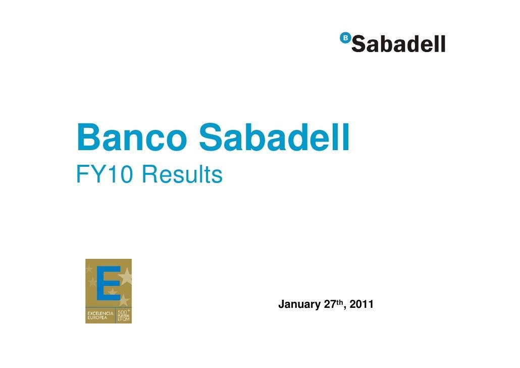 Banco SabadellFY10 Results               January 27th, 2011