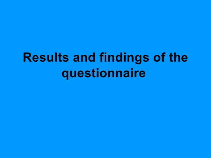 Results and findings of the questionnaire